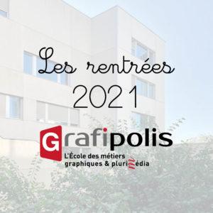 Rentrées Grafipolis 2021
